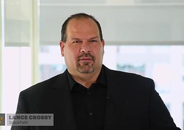 Lance Crosby | Chairman & CEO  | StackPath